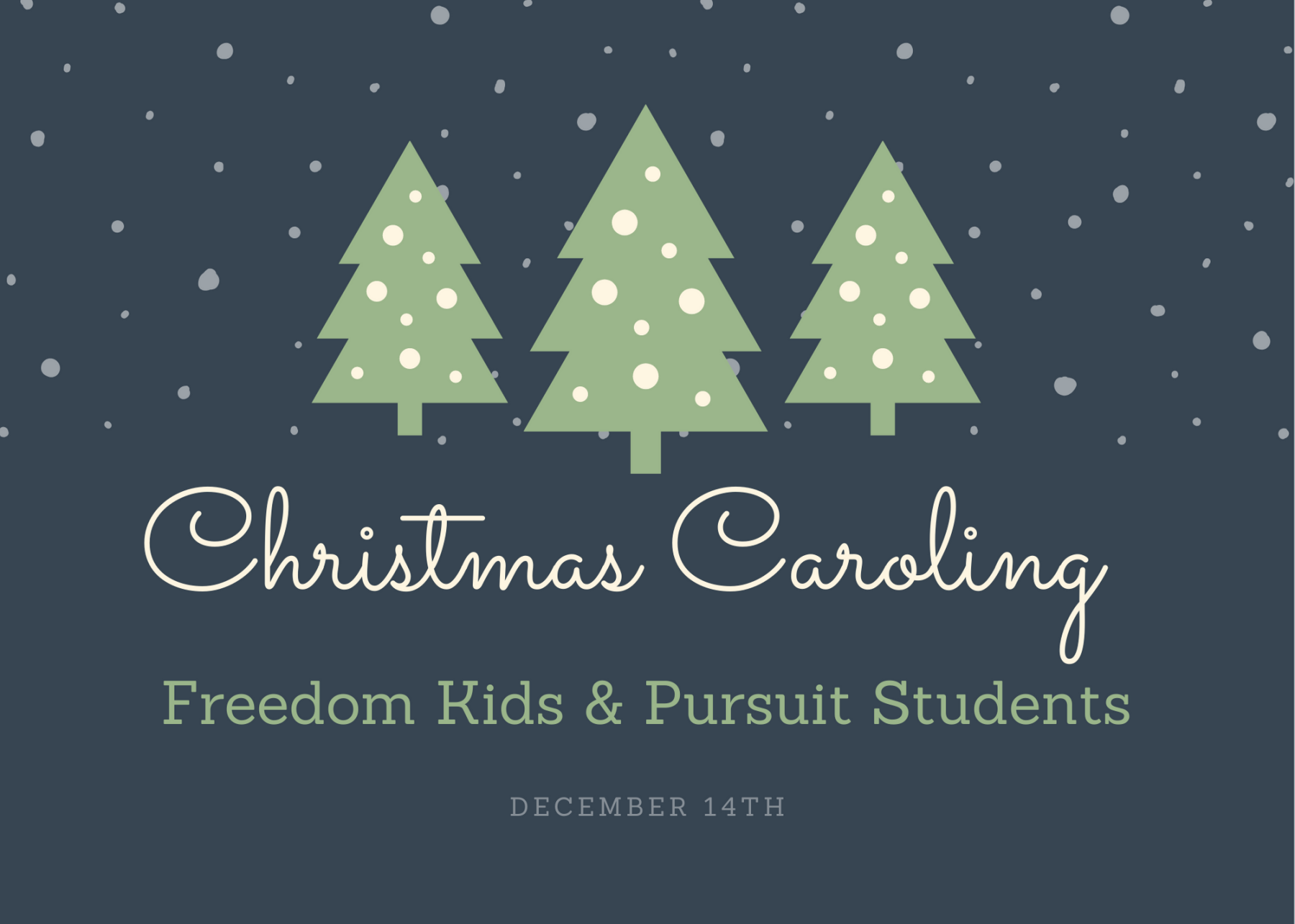 Freedom Kids and Pursuit Students Christmas Caroling